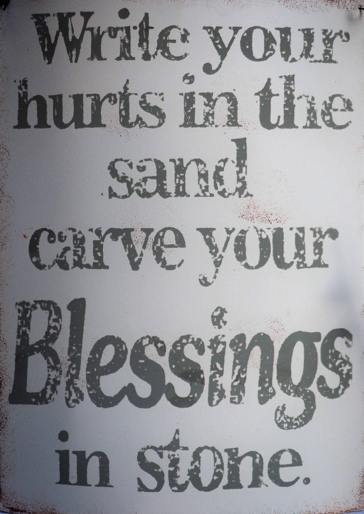 Write your hurts in sand