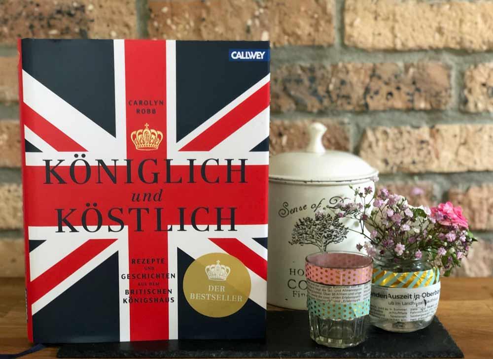 Kochbuch: Königlich und Köstlich (Callwey Verlag)