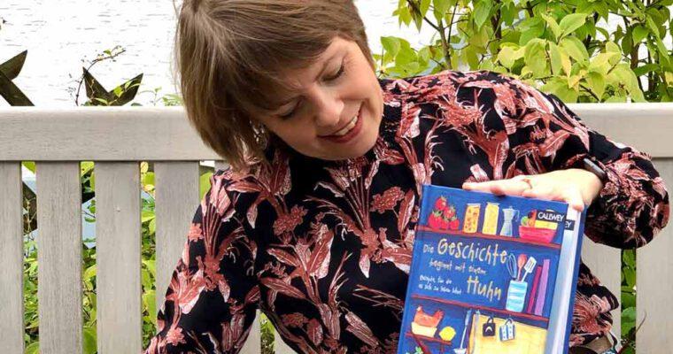 Kochbuch: Die Geschichte beginnt mit einem Huhn