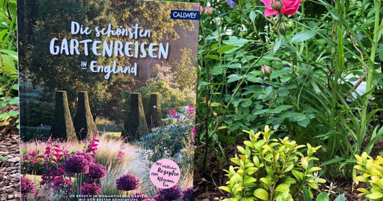 Bildband: Die schönsten Gartenreisen in England (Callwey Verlag)